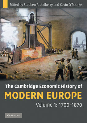 The Cambridge Economic History of Modern Europe 2 Volume Paperback Set by Stephen Broadberry