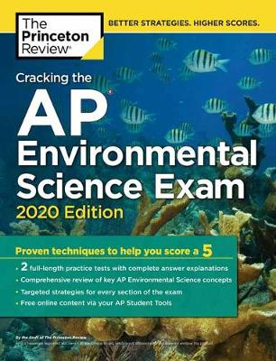 Cracking the AP Environmental Science Exam, 2020 Edition by Princeton Review