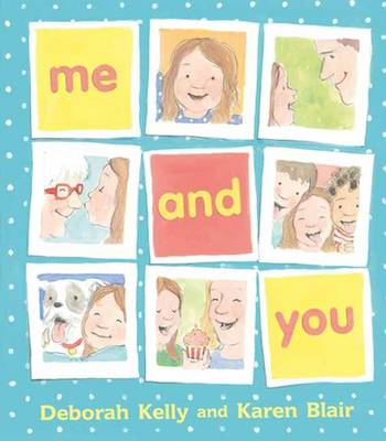 Me And You by Deborah Kelly