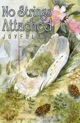 No Strings Attached by 3n1 Joyful 3n1