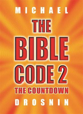 Bible Code 2 by Michael Drosnin