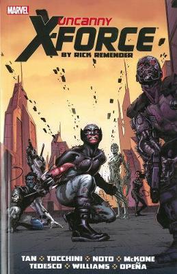Uncanny X-Force by Rick Remender