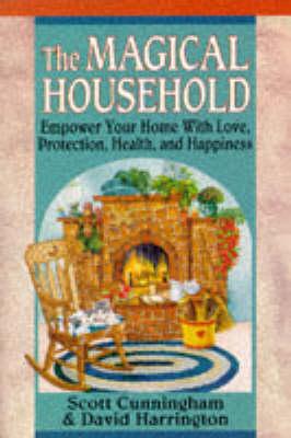 Magical Household by Scott Cunningham