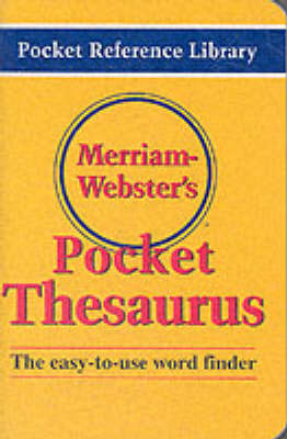 Merriam Webster's Pocket Thesaurus by Merriam Webster