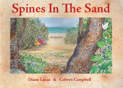 Spines in the Sand by Diane Elizabeth Lucas