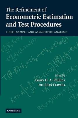 The Refinement of Econometric Estimation and Test Procedures by Garry D. A. Phillips