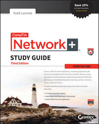 Comptia Network+ Study Guide, (Exam by Todd Lammle