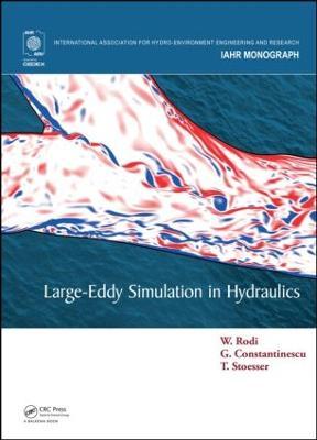 Large-Eddy Simulation in Hydraulics by Wolfgang Rodi