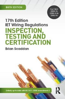17th Ed IET Wiring Regulations by Brian Scaddan