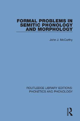 Formal Problems in Semitic Phonology and Morphology book