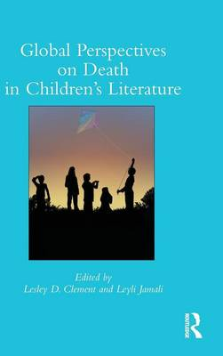 Global Perspectives on Death in Children's Literature by Lesley D. Clement
