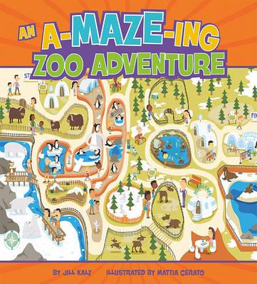 A-Maze-Ing Zoo Adventure by Jill Kalz