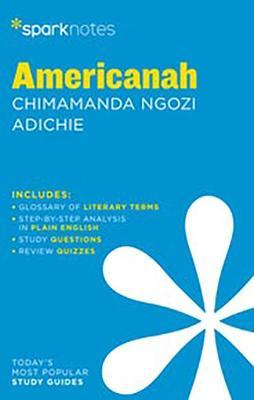 Americanah by Chimamanda Ngozi Adichie by SparkNotes