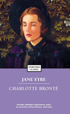 Jane Eyre: Enriched Classic by Charlotte Bronte