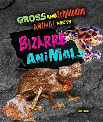 Bizarre Animals by Stella Tarakson