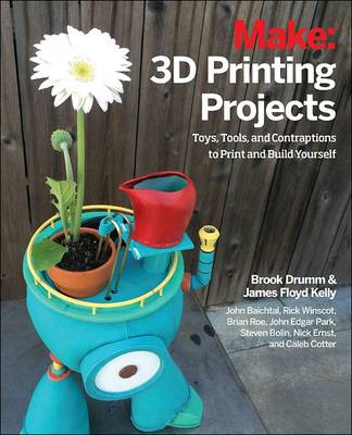 3D Printing Projects by Brook Drumm