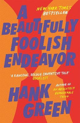 A Beautifully Foolish Endeavor book