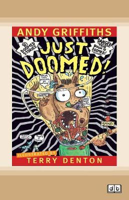 Just Doomed!: Just Series (book 8) by Andy Griffiths