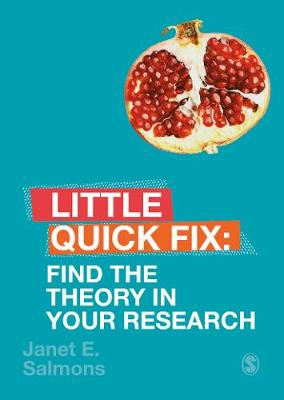 Find the Theory in Your Research: Little Quick Fix by Janet Salmons