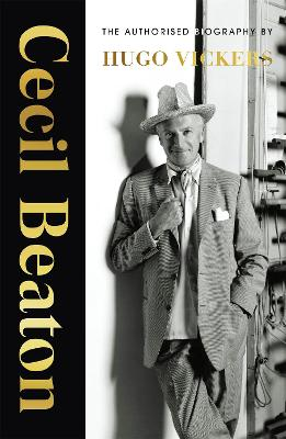 Cecil Beaton: The Authorised Biography book