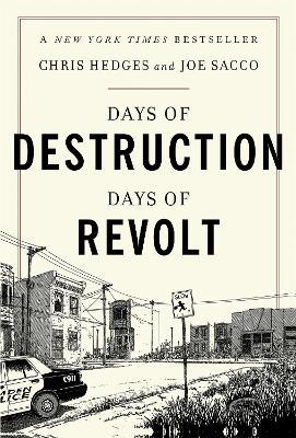 Days of Destruction, Days of Revolt by Chris Hedges