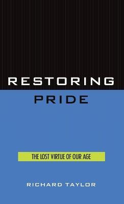 Restoring Pride by Richard Taylor