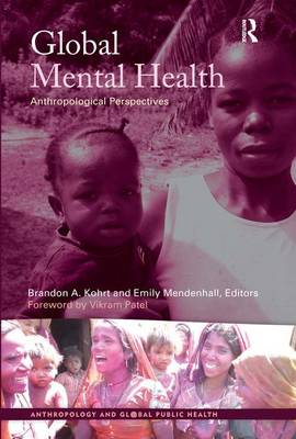 Global Mental Health by Brandon A Kohrt
