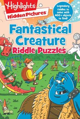 Fantastical Creature Riddle Puzzles by Highlights Press