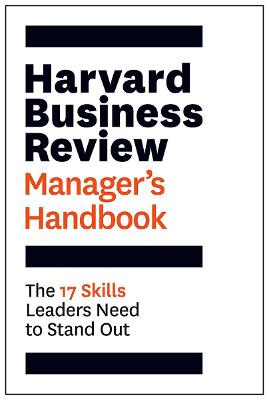 Harvard Business Review Manager's Handbook by Harvard Business Review
