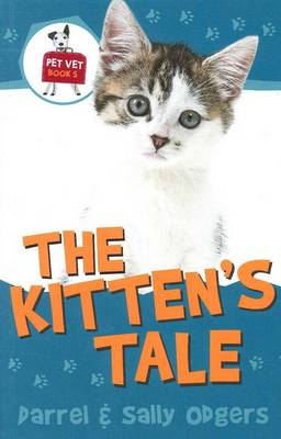 Pet Vet: #5 Kitten's Tale by Sally Odgers