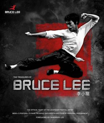 Bruce Lee Treasures by Paul Bowman
