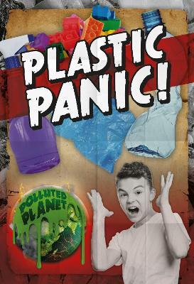 Plastic Panic! by Robin Twiddy