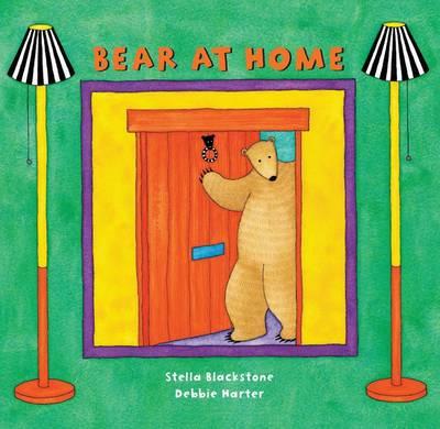 Bear at Home by Stella Blackstone