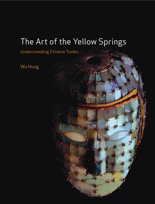 Art of the Yellow Springs by Wu Hung