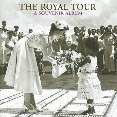 Royal Tour: A Souvenir Album by Caroline de Guitaut