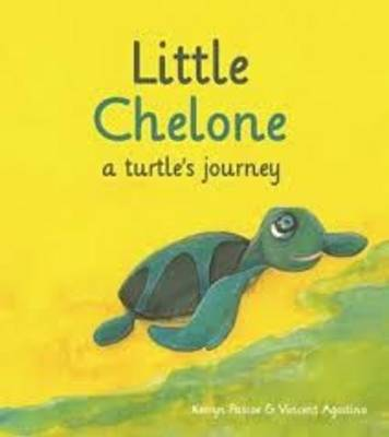 Little Chelone a Turtles Journey by Kerryn Pascoe