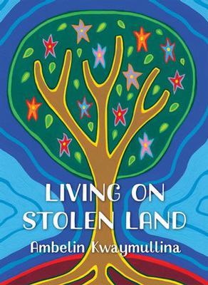 Living on Stolen Land book