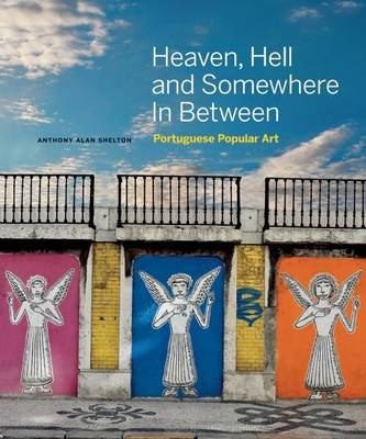 Heaven, Hell and Somewhere in Between by Anthony Alan Shelton