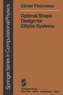 Optimal Shape Design for Elliptic Systems by Olivier Pironneau