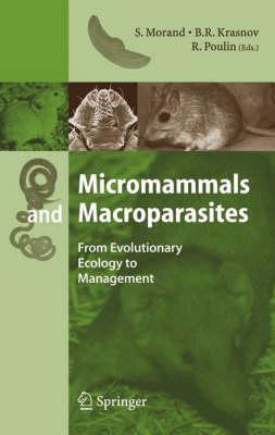 Micromammals and Macroparasites by Boris R. Krasnov