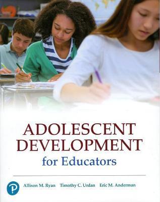 Adolescent Development for Educators by Allison M. Ryan