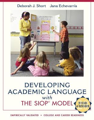 Developing Academic Language with the SIOP Model by Jana Echevarria