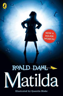 Matilda (Theatre Tie-in) by Roald Dahl