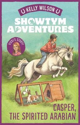 Showtym Adventures 3: Casper, the Spirited Arabian book