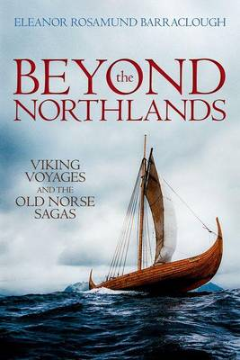 Beyond the Northlands by Eleanor Rosamund Barraclough