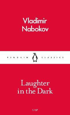 Laughter in the Dark by Vladimir Nabokov