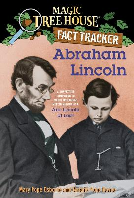 Magic Tree House Fact Tracker #25 Abraham Lincoln by Mary Pope Osborne