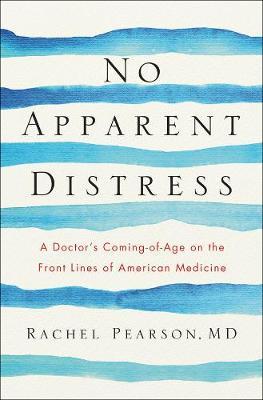 No Apparent Distress by Rachel Pearson