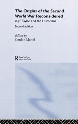 'Origins of the Second World War' Reconsidered by Gordon Martel