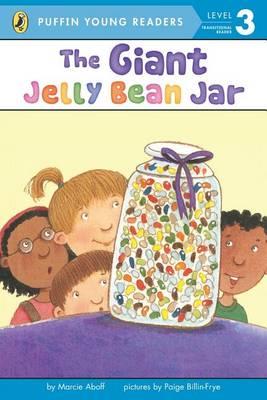 The Giant Jelly Bean Jar by Marcie Aboff